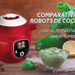 Comparativa Robot de cocina 2020. ¿Mejor Alternativa a la Thermomix?