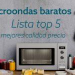 Microondas barato | Los 5 mejores de 2020