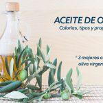 Mejores aceites de oliva virgen extra. Calorías y Tipos