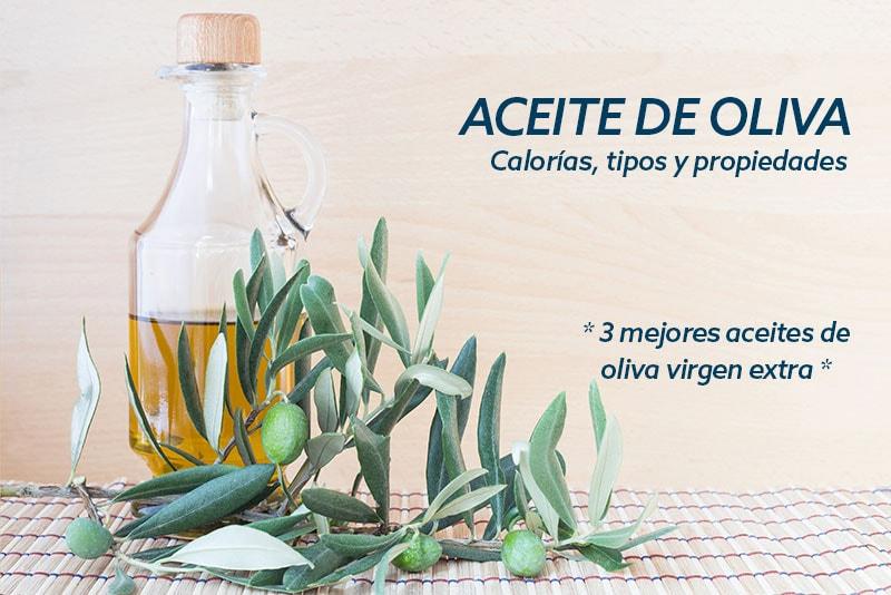 Aceite de oliva calorías y beneficios