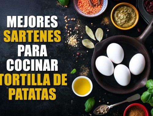 Mejores sartenes para cocinar tortilla