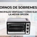 Mejores hornos eléctricos de sobremesa