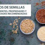 Tipos de semillas comestibles: el complemento perfecto