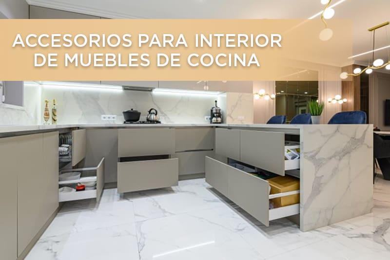 Accesorios para interior de muebles de cocina